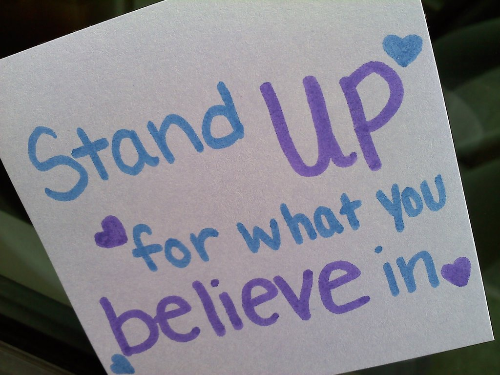 Stand up for beliefs