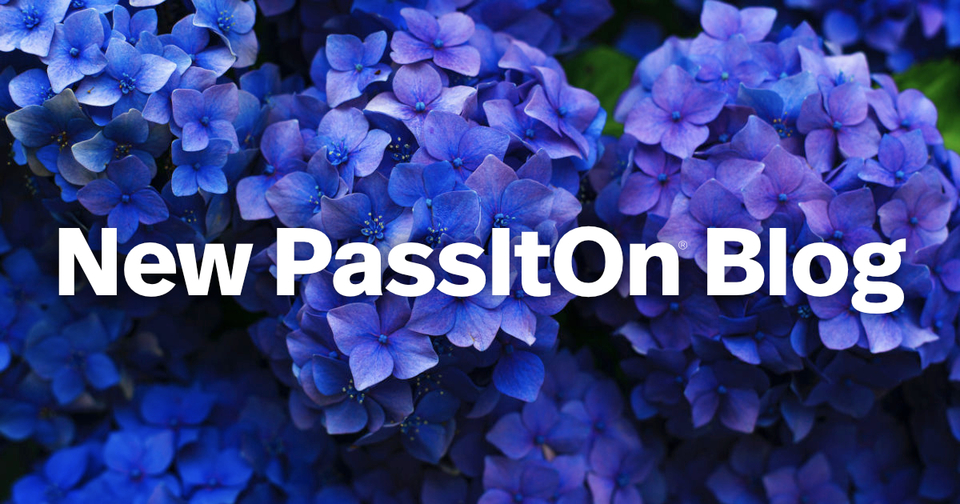 Introducing the New PassitOn® Blog