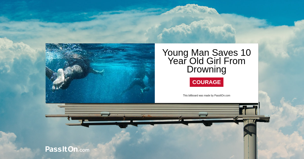 Young man saves 10-year old girl from drowning