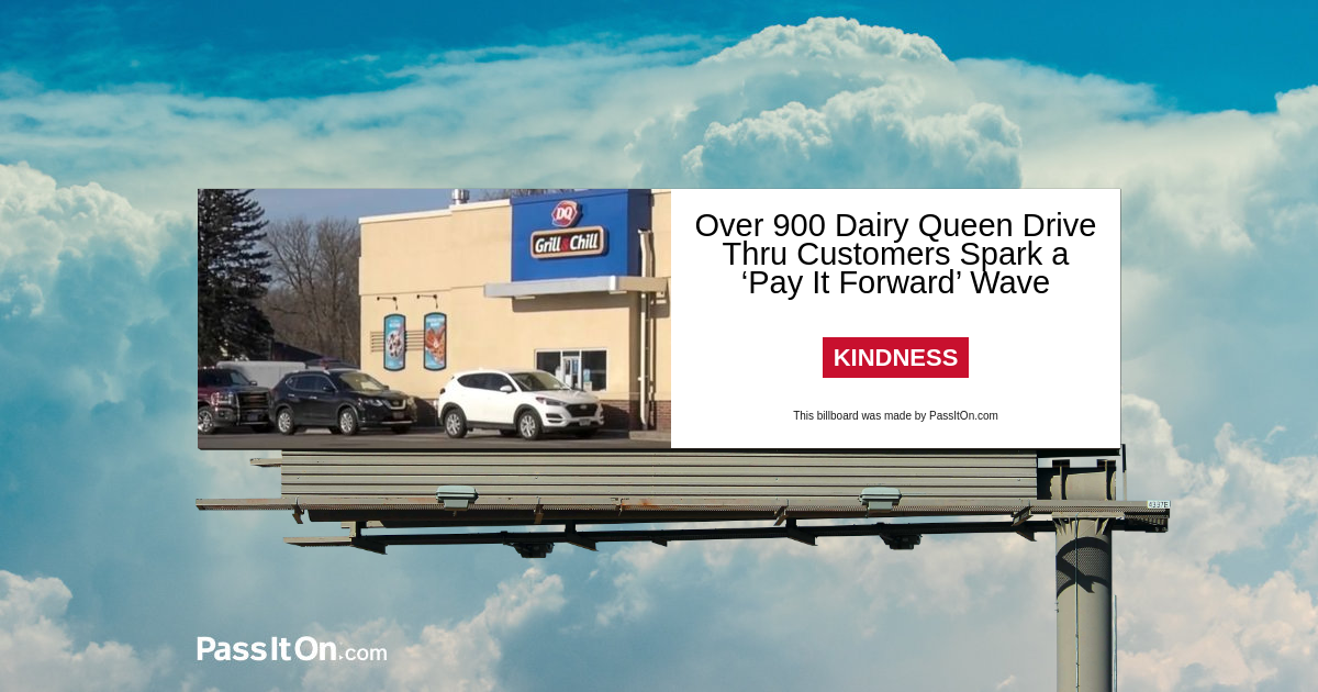 Over 900 Dairy Queen Drive Thru Customers Spark a 'Pay It Forward' Wave