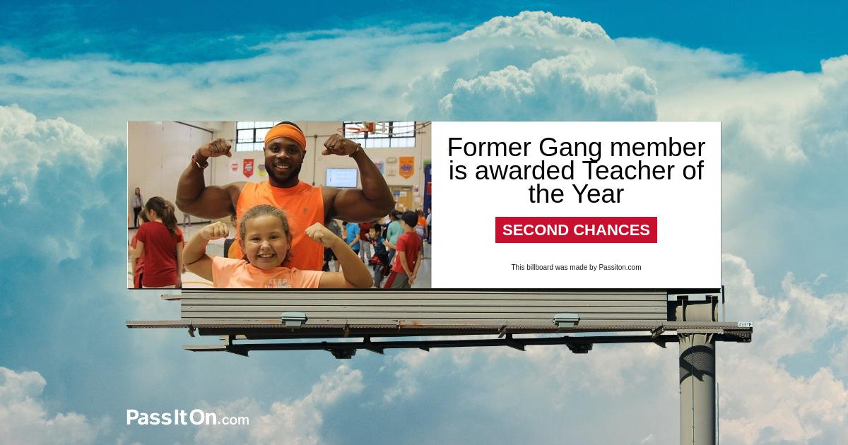 Former Gang member is awarded Teacher of the Year