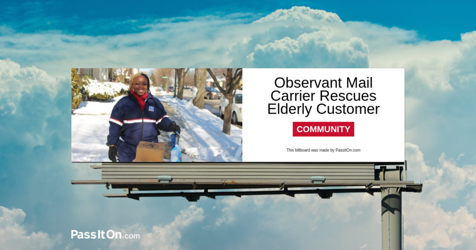Observant Mail Carrier Rescues Elderly Customer