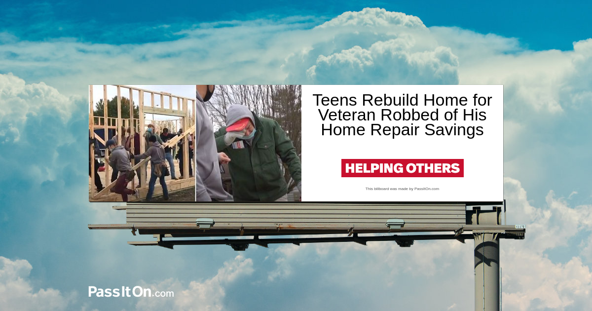 Teens Rebuild Home for Veteran Robbed of His Home Repair Savings