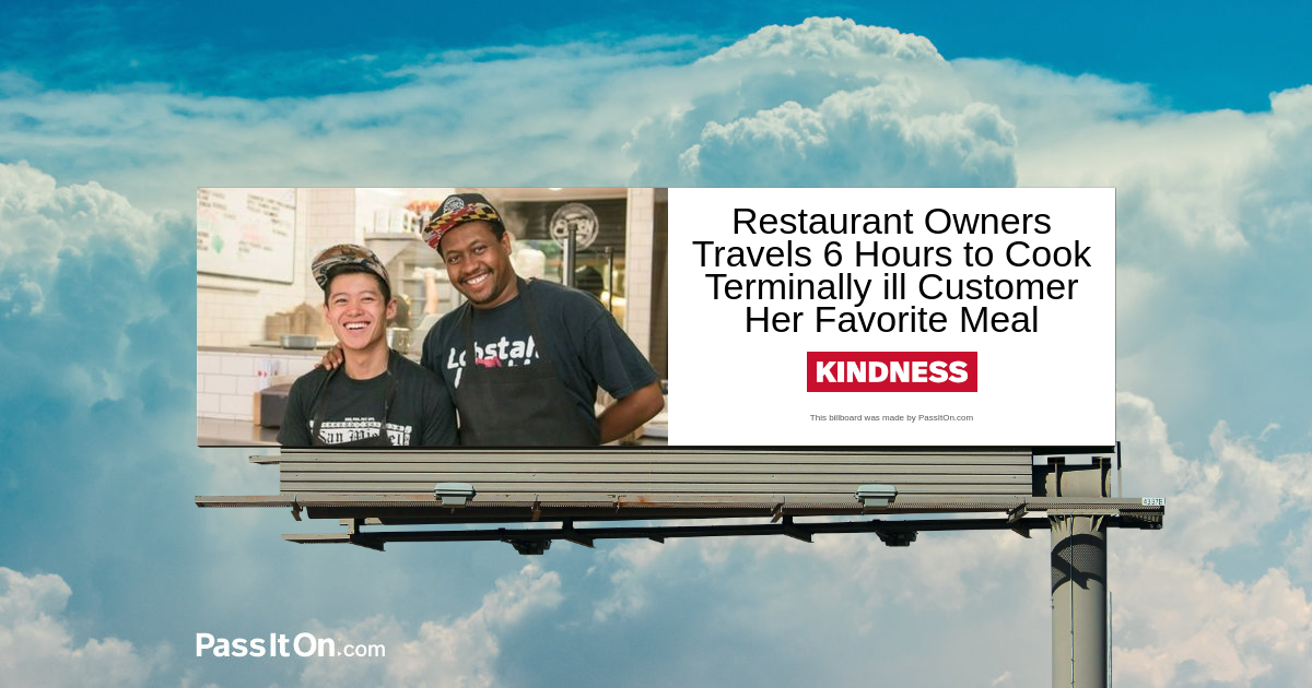 Restaurant Owners Travels 6 Hours to Cook Terminally Ill Customer Her Favorite Meal