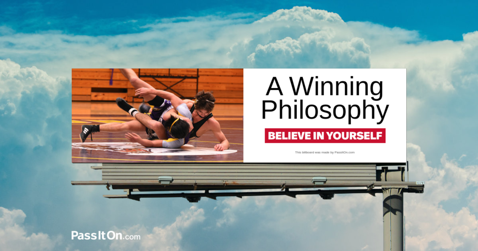 A Winning Philosophy