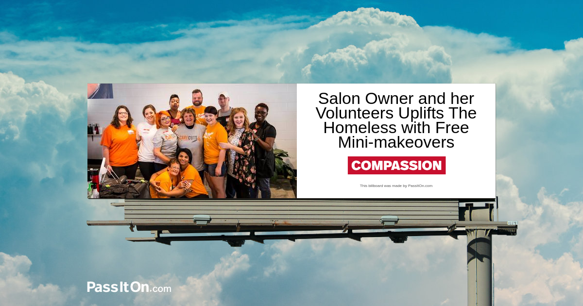 Salon Owner and her Volunteers Uplifts The Homeless with Free Mini-makeovers