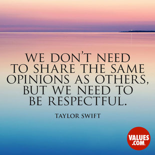 We don't need to share the same opinions as others, but we need to be respectful. #<Author:0x00007f2482be53e0>