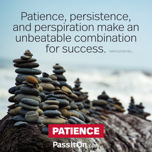 Patience, persistence and perspiration make an unbeatable combination for success. #<Author:0x00007fb16bc7f2f8>