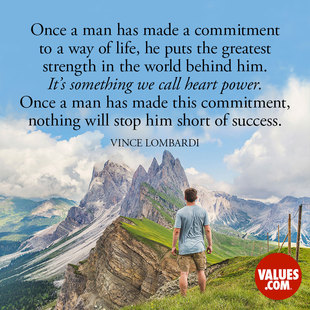 Once a man has made a commitment to a way of life, he puts the greatest strength in the world behind him. It's something we call heart power. Once a man has made this commitment, nothing will stop him short of success. #<Author:0x00007f613c97aed8>