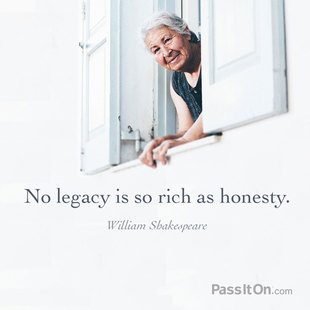 No legacy is so rich as honesty. #<Author:0x00007f44faaf7828>