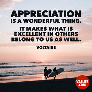 Appreciation is a wonderful thing. It makes what is excellent in others belong to us as well. #<Author:0x00007f5800f651a8>