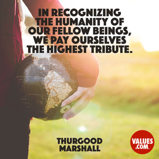 In recognizing the humanity of our fellow beings, we pay ourselves the highest tribute. #<Author:0x00007fb16b768288>