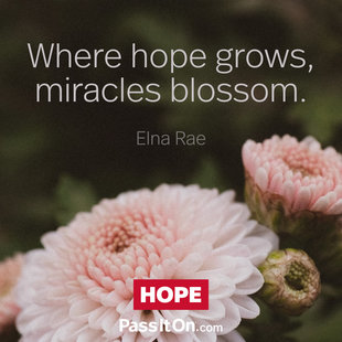 Where hope grows, miracles blossom. #<Author:0x000055ffc646f7f0>