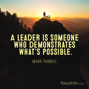 A leader is someone who demonstrates what's possible. #<Author:0x00007f8dcedef9c8>