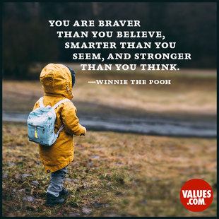 You are braver than you believe, smarter than you seem, and stronger than you think. #<Author:0x00007f44fd5624f0>