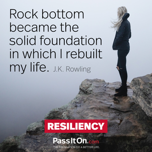 Rock bottom became the solid foundation on which I rebuilt my life. #<Author:0x00005562785b83c8>