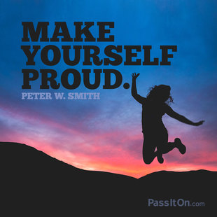 Make yourself proud. #<Author:0x00007f2f83168a78>