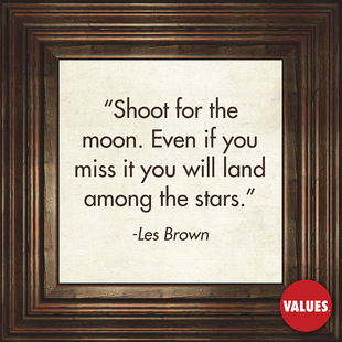 Shoot for the moon. Even if you miss it you will land among the stars. #<Author:0x00007f14f2748d90>