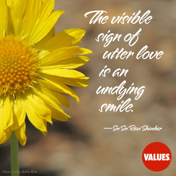 The visible sign of utter love is an undying smile. —Sri Sri Ravi Shankar
