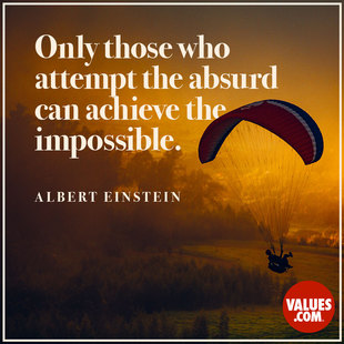 Only those who attempt the absurd can achieve the impossible. #<Author:0x00007f7a40ad2110>