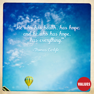 He who has health, has hope; and he who has hope, has everything. #<Author:0x00007f50a6a7e7b8>