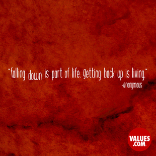 Falling down is part of life. Getting back up is living. #<Author:0x000055e353563830>