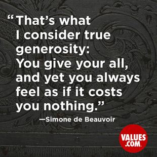 That's what I consider true generosity: You give your all, and yet you always feel as if it costs you nothing. #<Author:0x00007f5064fab958>