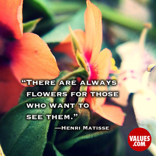 There are always flowers for those who want to see them. #<Author:0x00007f44f49c4ee8>