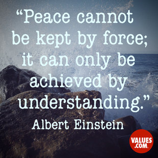 Peace cannot be kept by force; it can only be achieved by understanding. #<Author:0x00007fb168eb4d00>