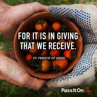 For it is in giving that we receive. #<Author:0x00007fb7d39eb0a0>