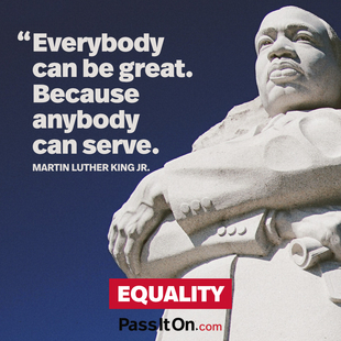 Everybody can be great. Because anybody can serve. #<Author:0x00007f44e0a75950>