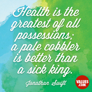 Health is the greatest of all possessions; a pale cobbler is better than a sick king. #<Author:0x00007f14e42a9c20>