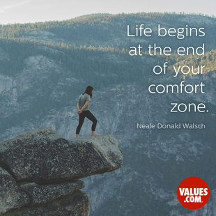 Life begins at the end of your comfort zone. #<Author:0x00005561ffa30208>