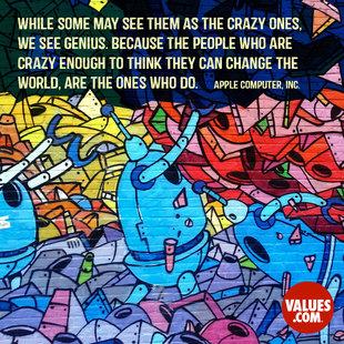While some may see them as the crazy ones, we see genius. Because the people who are crazy enough to think they can change the world, are the ones who do. #<Author:0x00007f50a64979d0>