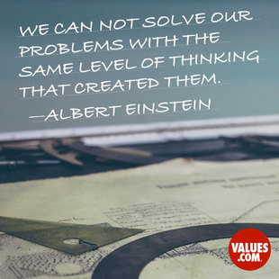 We can not solve our problems with the same level of thinking that created them. #<Author:0x00007ffb77118238>