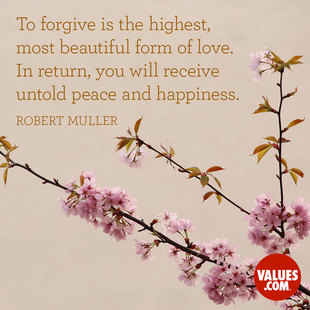 To forgive is the highest, most beautiful form of love. In return, you will receive untold peace and happiness. #<Author:0x00007f4503e17888>