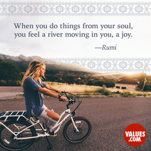 When you do things from your soul, you feel a river moving in you, a joy. #<Author:0x00007f2482c4f088>
