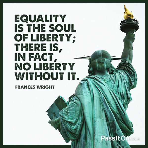 Explore the value of Equality with related quotes, stories ...