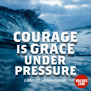 Courage is grace under pressure. #<Author:0x00007fb4337a11d0>