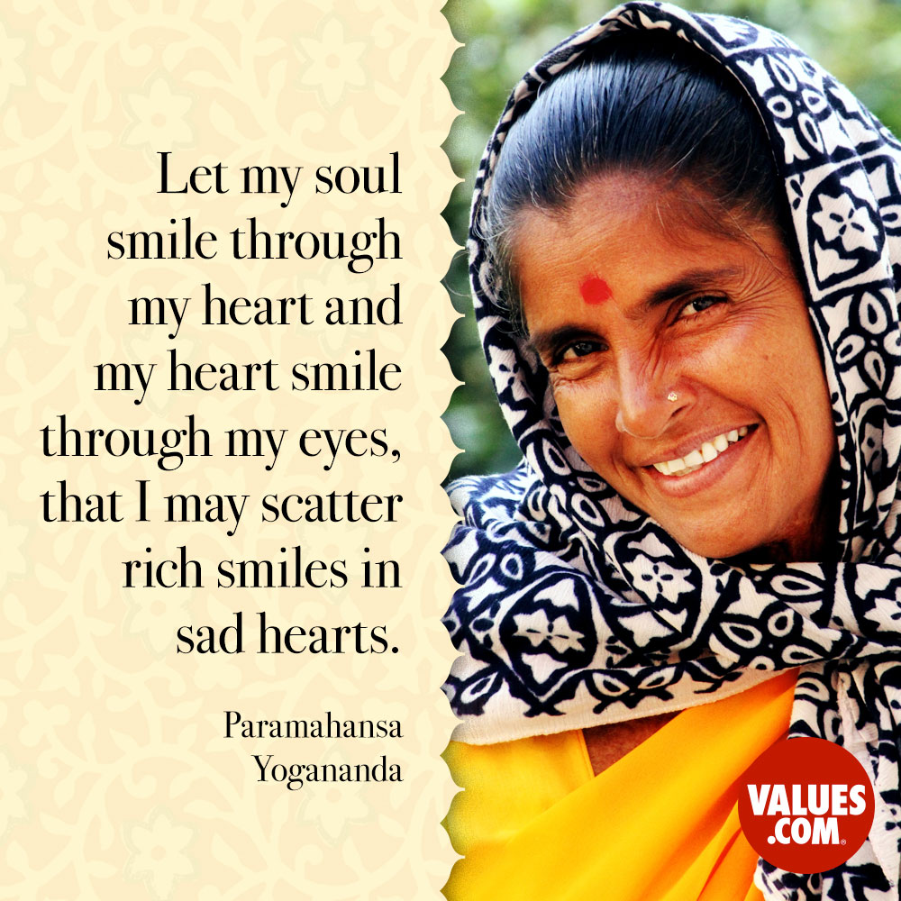 let my soul smile through my heart and my heart smile through my