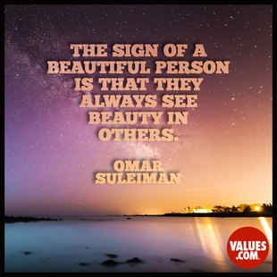 The sign of a beautiful person is that they always see beauty in others. #<Author:0x00007f44e89418d8>
