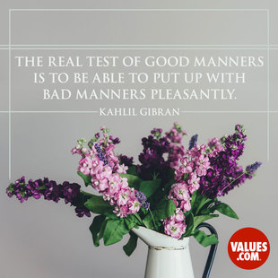 The real test of good manners is to be able to put up with bad manners pleasantly. #<Author:0x00007f7a42e28a88>
