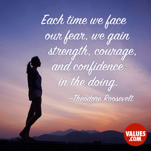 Each time we face our fear, we gain strength, courage and confidence in the doing. #<Author:0x00007ffb778e8620>