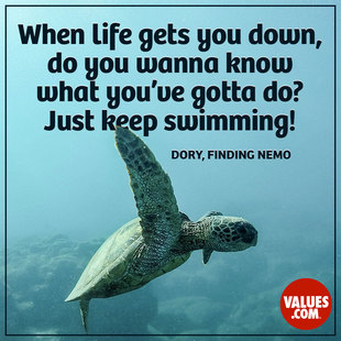 When life gets you down, do you wanna know what you've gotta do? Just keep swimming! #<Author:0x00007faccac47060>