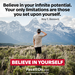 Believe in your infinite potential. Your only limitations are those you set upon yourself. #<Author:0x00005630753b2350>
