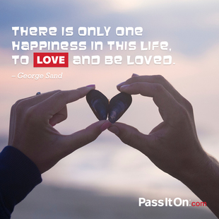 There is only one happiness in life. To love and be loved. #<Author:0x00007f14ff4801c8>