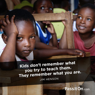Kids don't remember what you try to teach them. They remember what you are. #<Author:0x00007f14f377f4e8>