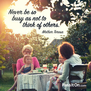 Never be so busy as not to think of others. #<Author:0x00007f44e8cd3bb8>