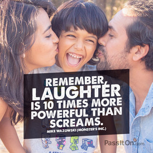 Remember, laughter is 10 times more powerful than screams. #<Author:0x000055e354e0fca8>
