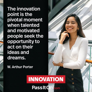 The innovation point is the pivotal moment when talented and motivated people seek the opportunity to act on their ideas and dreams. #<Author:0x00007f1aefc09db8>